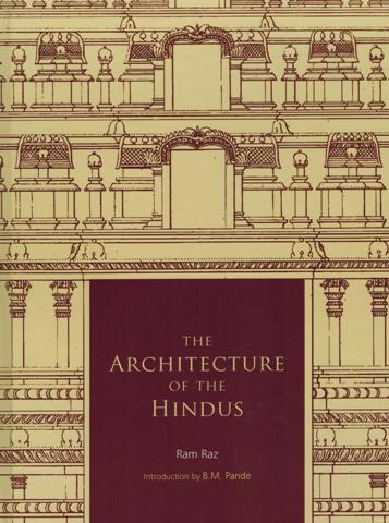 The architecture of the Hindus, ed. and rev. edn., introduction by B.M. Pande