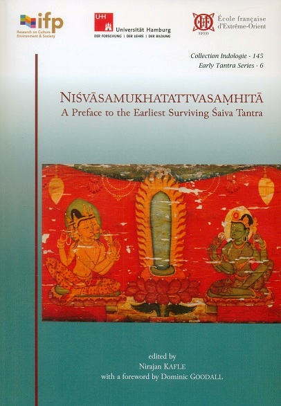 Nisvasamukhatattvasamhita: a preface to the earliest surviving Saiva tantra (on non-tantric Saivism at the dawn of th...