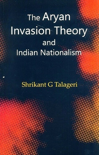 Aryan invasion theory and Indian nationalism