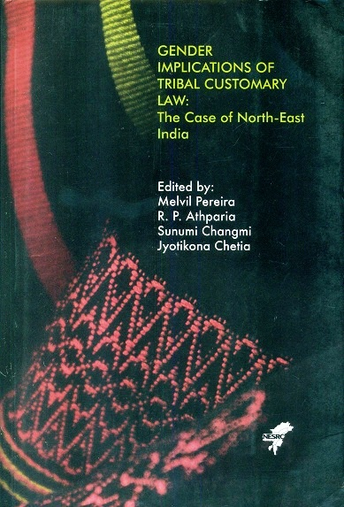 Gender implications of tribal customary law: the case of North-East India