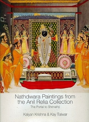 Nathdwara paintings from the Anil Relia collection: the portal to Shrinathji