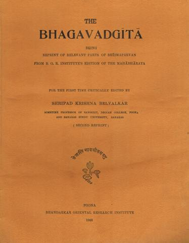 The Bhagavadgita, reprinted from the Bhismaparvan (critical edition of the Mahabharata)