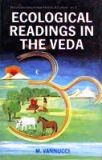Ecological readings in the Veda: matter, energy, life, with a foreword by Kapila Vatsyayan
