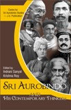 Sri Aurobindo and his contemporary thinkers