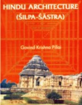 The Hindu architecture (silpa-sastra), revised edition