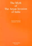 The myth of the Aryan invasion of India, 3rd enl. edition