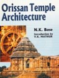 Orissan temple architecture: vastusastra, with Sanskrit text and English tr., introd. by V.K. Mathur