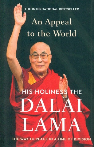 An appeal to the world: the way to peace in a time of division  by His Holiness the Dalai Lama with Franz Alt