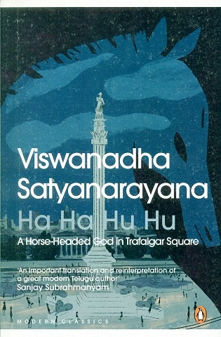 Ha ha hu hu: a horse-headed god in Trafalgar Square, tr. from the Telugu with an introd. and afterword by Velcheru Narayana Rao