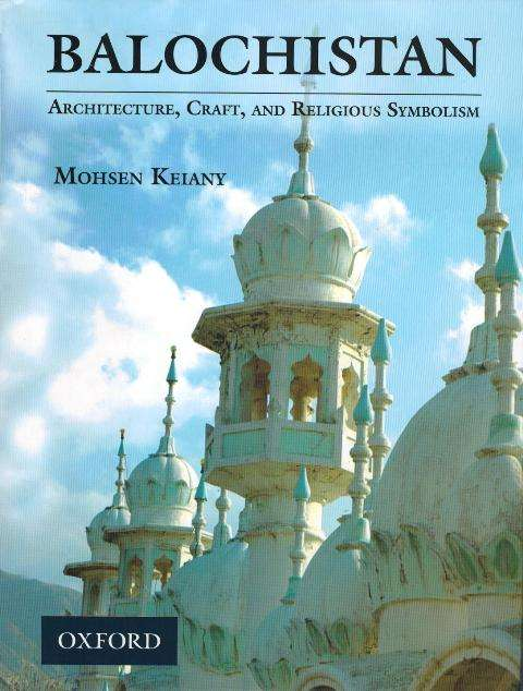 Balochistan: architecture, craft, and religious symbolism