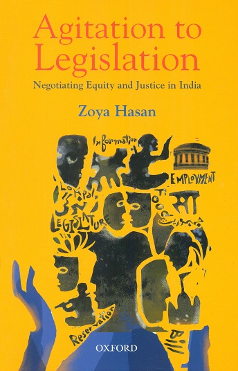 Agitation to legislation: negotiating equity and justice in  India