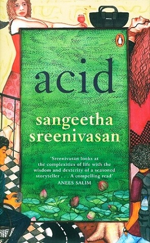 Acid, tr. from the Malayalam by the author