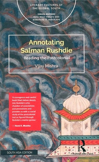 Annotating Salman Rushdie: reading the postcolonial
