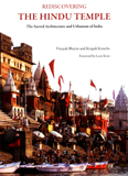 Rediscovering the Hindu temple: the sacred architecture and  urbanism of India, foreword by Leon Krier