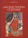 Ancient and Medieval Indian Costume, 2 vols.