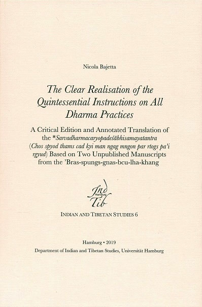 The clear realisation of the quintessential instructions on all dharma practices
