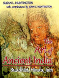 The art of ancient India: Buddhist, Hindu and Jain