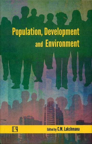 Population, development and environment, ed. by C.M. Lakshmana