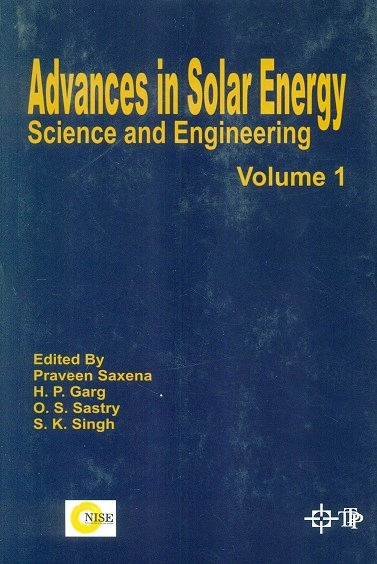 Advances in solar energy: science and engineering: an annual review of RD&D, 4 vols., ed. by Praveen Saxena et al.