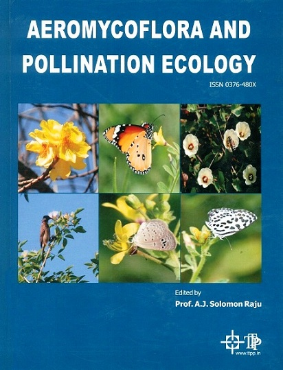 Aeromycoflora and pollination ecology, ed. by A.J. Solomon Raju