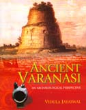 Ancient Varanasi: an archaeological perspective (excavations at Aktha)