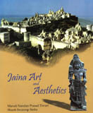 Jaina art and aesthetics, photographs by Atma Prakash Singh et al.