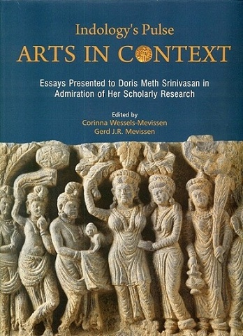 Indology's pulse: arts in context: essays presented to Doris Meth Srinivasan in admiration of her scholarly research,...