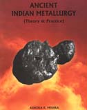 Ancient Indian metallurgy: theory and practice