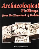 Archaeological findings from the homeland of Buddha