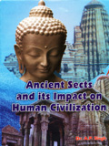 Ancient sects and its impact on human civilization