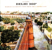 Delhi 360: Mazhar Ali Khan's view from the Lahore Gate, concept by Pramod Kapoor