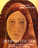 Behind the veil: paintings of Rabindranath Tagore, reminiscent of Jivanadevata, introd. by Rajat Kanta Ray