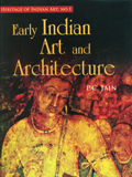 Early Indian art and architecture, ed. by P.C. Jain