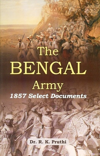 The Bengal army: 1857 select documents