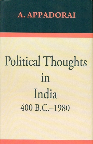 Political thoughts in India (400 B.C.-1980)
