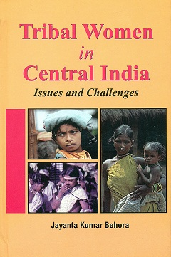 Tribal women in Central India: issues and challenges