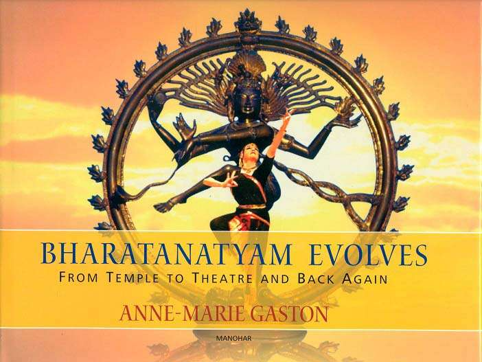 Bharatanatyam evolves: from temple to theatre and back again, 2nd ed.