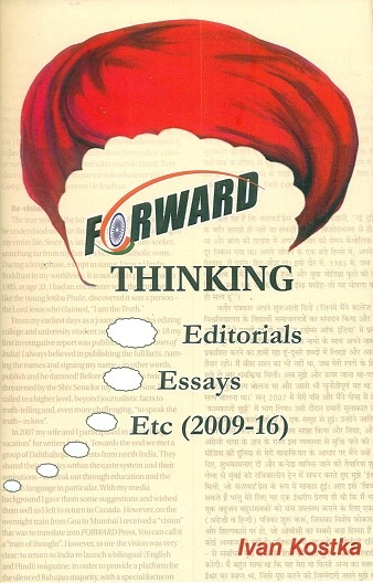 Forward thinking: editorials, essays, etc. (2009-16)