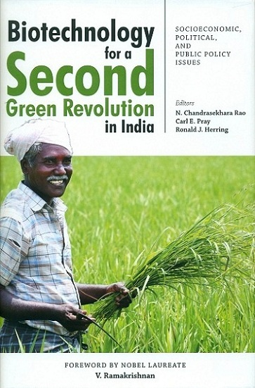 Biotechnology for a Second Green Revolution in India: socioeconomic, political, and public policy issues, ed. by N. Chandrasekhara Rao et al