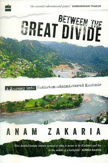 Between the great divine: a journey into Pakistan-administered Kashmir