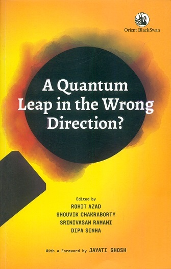 A quantum leap in the wrong direction? with a foreword by Jayati Ghosh