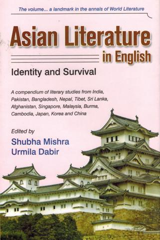 Asian literature in English: identity and survival, ed. by Shubha Mishra et al