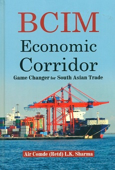 BCIM economic corridor: game changer for South Asian trade