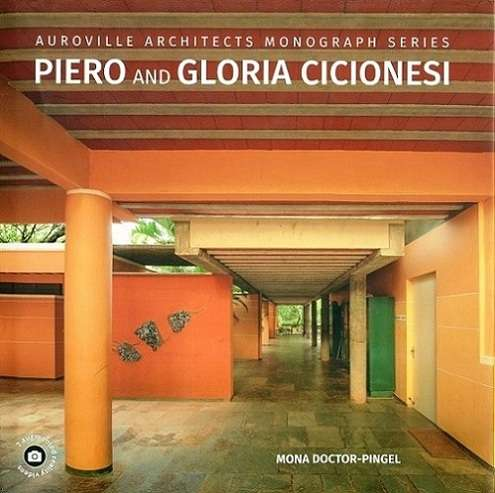 Piero and Gloria Cicionesi, by Mona Doctor-Pingel,  with foreword by Balkrishna V. Doshi