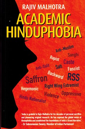Academic Hinduphobia: a critique of Wendy Doniger's erotic school of Indology