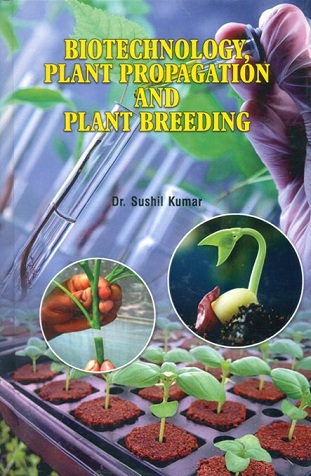 Biotechnology, plant propagation and plant breeding