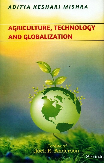 Agriculture, technology and globalization