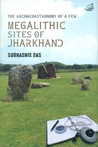 The archaeoastronomy of a few megalithic sites of Jharkhand
