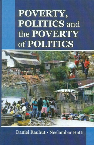 Poverty, politics and the poverty of politics, ed. by Daniel Rauhut et al.