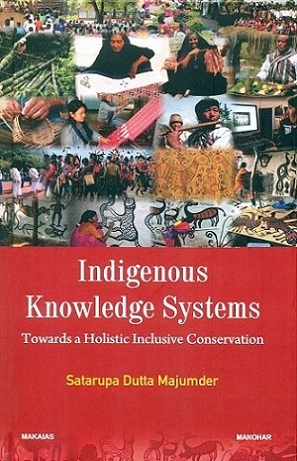 Indigenous knowledge systems: towards a holistic inclusive conservation